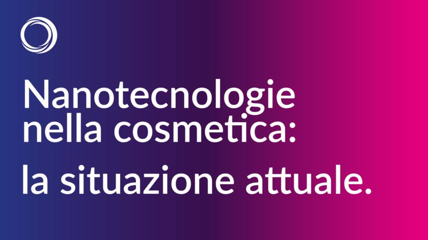 Nanotecnologia e cosmetica